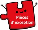 Pièces d'exception